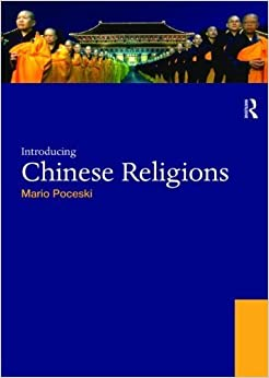 Book Introducing Chinese Religions (World Religions) by Poceski, Mario(August 12, 2009)