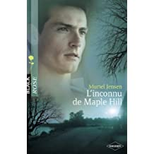 L'inconnu de Maple Hill (Harlequin Black Rose) (French Edition)