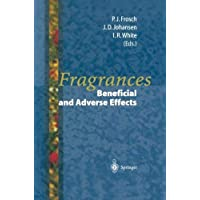 Fragrances: Beneficial and Adverse Effects