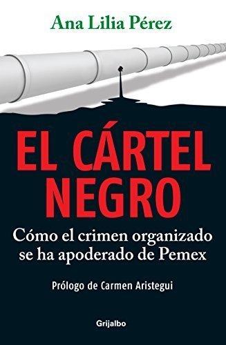 El cartel negro / The Black Cartel: Como el crimen ...