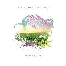 Pintando con el Alma (Dónde se Esconden las Emociones nº 2) (Spanish Edition)