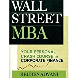 img - for The Wall Street MBA byAdvani book / textbook / text book