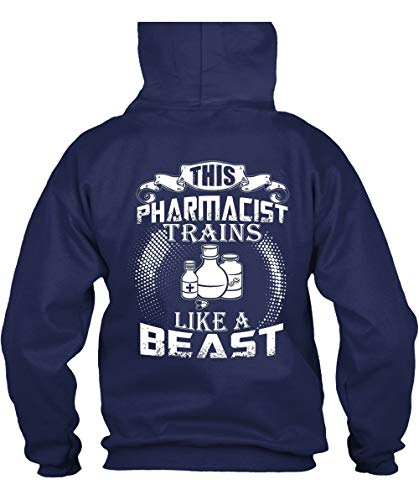 CLTEE Being A Pharmacist Hoodies, This Pharmacist Trains Like A Beast T Shirt-Hoodie (M, Navy) ()