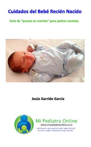 Cuidados del Bebé Recién nacido (Spanish Edition) - Kindle edition ...