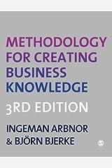 Methodology for Creating Business Knowledge by Ingeman Arbnor (2008-12-22) Paperback