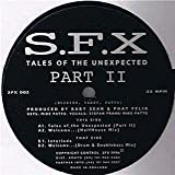 S.F.X. / Tales Of The Unexpected (Part Ii)