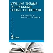 Vers une théorie de l'économie sociale et solidaire (French Edition)
