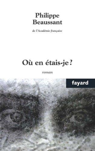 Où en étais-je? (Littérature Française) (French Edition)