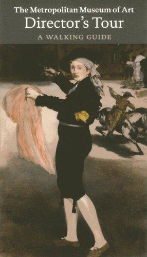 The Metropolitan Museum of Art: Director's Tour: A Walking Guide