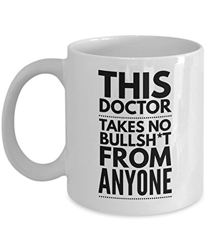 Takes no Bullsht from Anyone Doctor Mug - Cool Coffee Cup