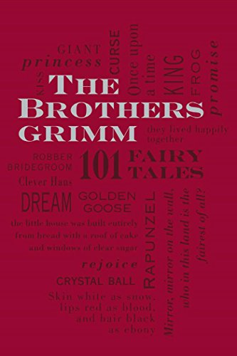 The Brothers Grimm: 101 Fairy Tales (Word Cloud Classics)