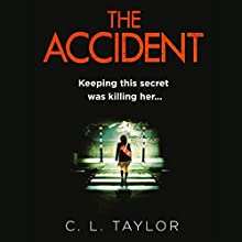 The Accident Audiobook by C.L. Taylor Narrated by Jenny Funnell
