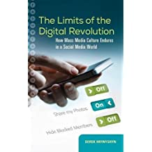 The Limits of the Digital Revolution: How Mass Media Culture Endures in a Social Media World