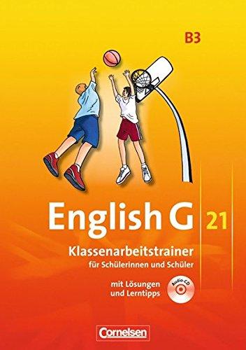 English G 21 - Ausgabe B / Band 3: 7. Schuljahr - Klassenarbeitstrainer mit Lösungen und Audio-Materialien