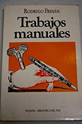 Trabajos Manuales (Biblioteca del sur) (Spanish Edition)