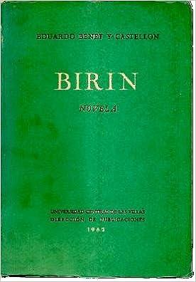 Amazon.com: BIRIN, NOVELA.: eduardo benet y castellon: Books