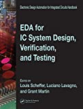 EDA for IC System Design, Verification, and Testing (Electronic Design Automation for Integrated Circuits Hdbk)