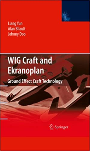 Téléchargez des livres sur amazon WIG Craft and Ekranoplan: Ground Effect Craft Technology en français PDF DJVU FB2 by Liang Yun