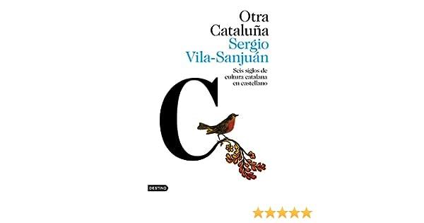 Otra Cataluña: Seis siglos de cultura catalana en castellano Imago ...