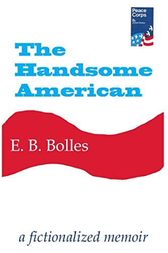 Download The Handsome American: a fictionalized memoir PDF