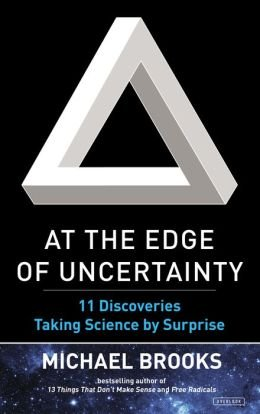 11 Discoveries Taking Science by Surprise At the Edge of Uncertainty (Hardback) - Common ebook