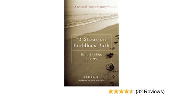 12 steps on buddhas path bill buddha and we kindle edition by 12 steps on buddhas path bill buddha and we kindle edition by laura s sylvia boorstein health fitness dieting kindle ebooks amazon fandeluxe Gallery