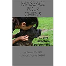 Massage pour chiens (French Edition)