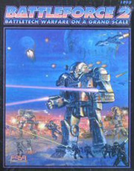 Battleforce 2: Battletech Warfare on a Grand Scale [BOX SET]
