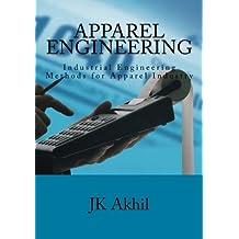 Apparel Engineering: Industrial Engineering Methods for Apparel Industry