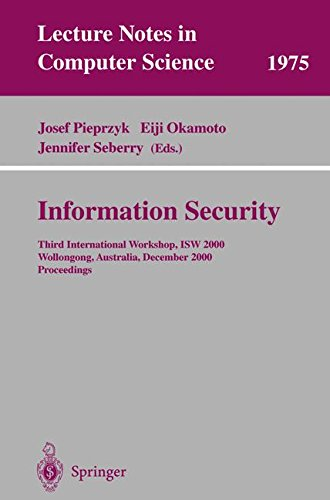 Information Security Third International Workshop, ISW 2000, Wollongong, Australia, December 20-21, 2000. Proceedings (Lecture Notes in Computer Science) (Tapa Blanda)