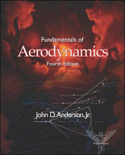 Fundamentals of Aerodynamics (Mcgraw-hill Series in Aeronautical And Aerospace Engineering)