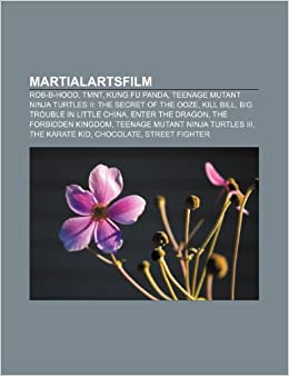 Martialartsfilm: Rob-B-Hood, TMNT, Kung Fu Panda, Teenage ...