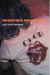 When Sex Was Dirty Paperback