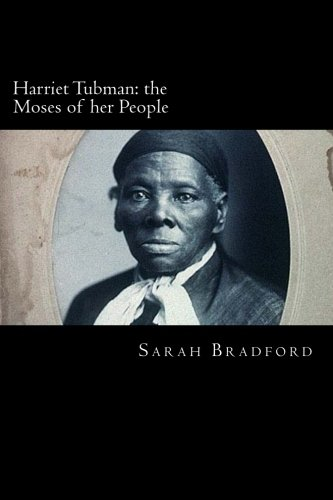 Download Harriet Tubman: the Moses of her People ebook