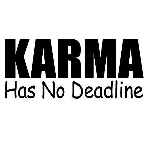 KARMA Has No Deadline Vinyl Decal - size: 8