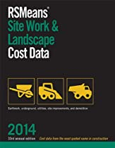 RSMeans Site Work & Landscape Cost Data 2014 (Means Site Work and Landscape Cost Data)