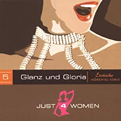 Glanz und Gloria (Just4Women)