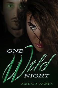 One Wild Night by [James, Amelia]