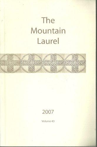 The Mountain Laurel Spring 2007 Vol. ()