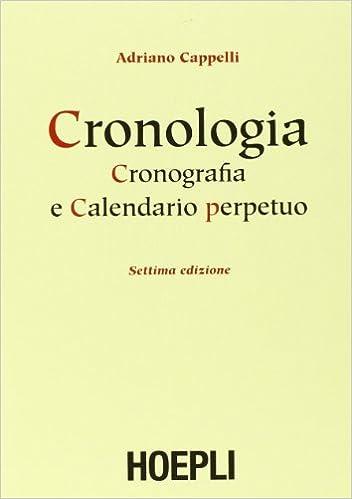 Calendario M.Cronologia Cronografia E Calendario Perpetuo Dal Principio