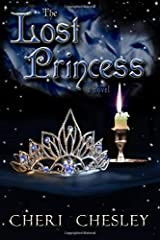 The Lost Princess: Conclusion of The Peasant Queen Series Paperback