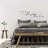 Beverly465 All Of Me Loves All Of You Wall Sticker Decal Modern Farmhouse Style For Front Bedroom Wall Decals Kids Vinyl Decal Length 43.3''