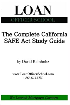 The Complete California SAFE Act Study Guide: Your all in