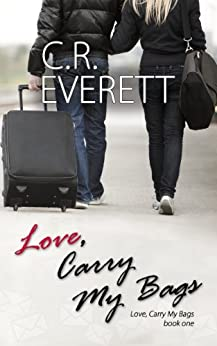 Love, Carry My Bags by [Everett, C.R.]