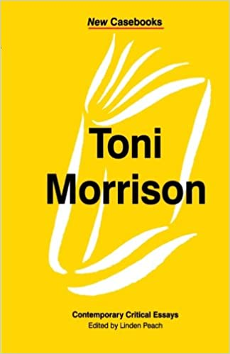 com toni morrison contemporary critical essays new  com toni morrison contemporary critical essays new casebooks 9780312211233 linden peach books
