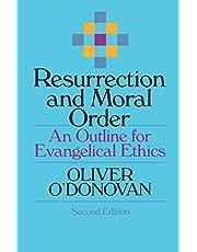 Resurrection and Moral Order: An Outline for Evangelical Ethics