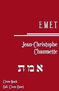 Emet par Jean-Christophe Chaumette
