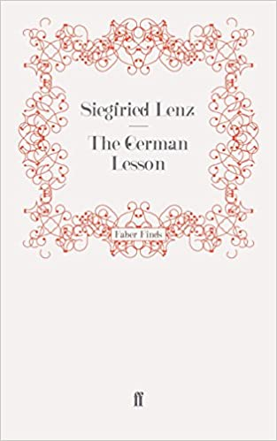 The German Lesson by Siegfried Lenz (21-Oct-2010)