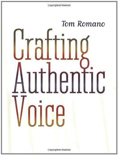 By Tom Romano - Crafting Authentic Voice: 1st (first) Edition pdf