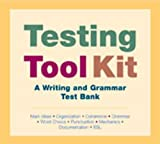 img - for testing toolkit: a writing and grammar test bank (main ideas, organization, coherence, grammar, word choice, punctuation, mechanics, documentation, esl) book / textbook / text book